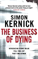 The Business of Dying (Dennis Milne)