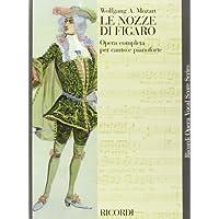 Le Nozze Di Figaro: The Marriage of Figaro / Die Hochzeit des figaro / Les noces de Figaro (Ricordi Opera Vocal Score)