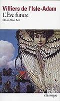 Eve Future (Folio (Gallimard))