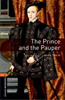 Oxford Bookworms Library: Level 2:: The Prince and the Pauper Audio Pack