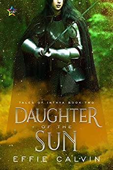 Daughter of the Sun (Tales of Inthya Book 2) by [Calvin, Effie]