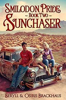 Sunchaser (Smilodon Pride Book 2) by [Brackhaus, Beryll, Brackhaus, Osiris]