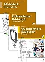 Paketangebot Holztechnik III: Grund-, Fachkenntnisse und Tabellenbuch