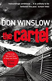 The Cartel: A white-knuckle drug war thriller