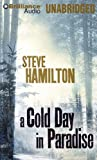 A Cold Day in Paradise: Library Edition (Alex McKnight Mysteries)