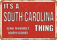 Shimaier 壁の装飾 メタルサイン ウォールアート - It's a South Carolina Thing 縦20×横30cm ブリキ看板 店舗装飾 壁面ディスプレー おしゃれ 雑貨 通販 アメリカン ガレージ