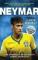Neymar: The Making of Barcelona's Samba Sensation