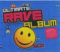 The Ultimate Rave Album