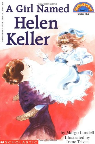 A Girl Named Helen Keller (Hello Reader!, Level 3)の詳細を見る