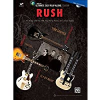 Rush: Six Songs With Full Tab, Play-along Tracks, and Lesson Videos, Easy Guitar Tab (Ultimate Easy Play-along: Guitar)