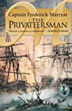 The Privateersman (Classics of Nautical Fiction Series,)