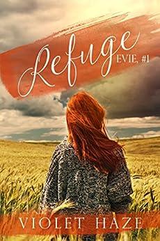 Refuge (Evie, #1) by [Haze, Violet]