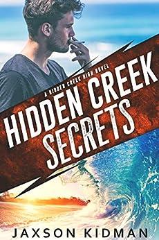 Hidden Creek Secrets (Hidden Creek High Book 1) by [Kidman, Jaxson]