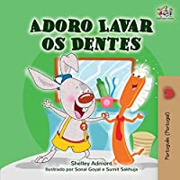 I Love to Brush My Teeth (Portuguese Edition - Portugal) (Portuguese Bedtime Collection - Portugal)
