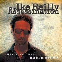 Junkie Faithful/Sparkle in the Finish