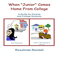 When 'Junior' Comes Home From College: A Guide for Parents and College Students [並行輸入品]