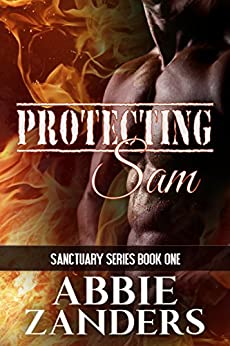 Protecting Sam (Sanctuary Book 1) by [Zanders, Abbie]