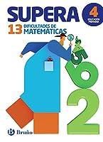 Supera las 13 dificultades de matemáticas 4 : 4 educación primaria : cuaderno del alumno