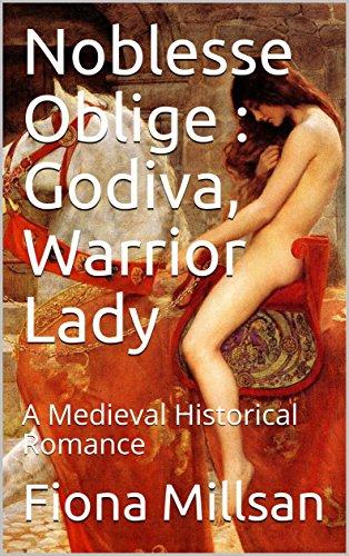 Noblesse Oblige : Godiva, Warr...