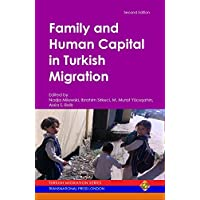 Family and Human Capital in Turkish Migration (Migration Series) (English Edition)
