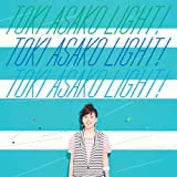 "TOKI ASAKO""LIGHT!""〜CM&COVER SONGS〜"