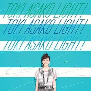 """TOKI ASAKO """"LIGHT!"""" ~CM & COVER SONGS~"""