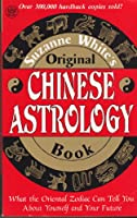 Suzanne Whites Original Chinese Astrology Book