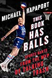 This Book Has Balls: Sports Rants from the MVP of Talking Trash (English Edition)