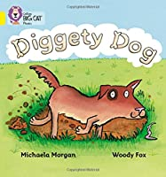 Diggety Dog (Collins Big Cat Phonics)