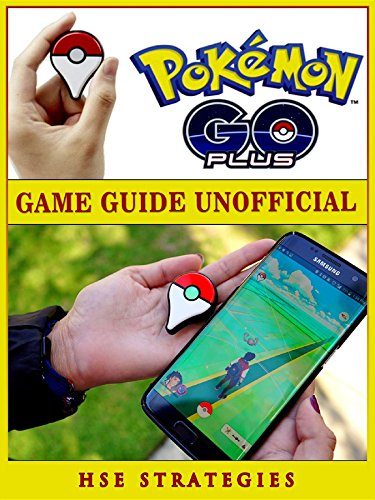 Pokemon Go Plus Game Guide Unofficial