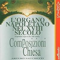 Neapolitan Organ in the 18th Century 2 by ARTURO SACCHETTI (1997-01-14)