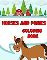 Horses And Ponies Coloring Book: Kids Activity Book, Animal Coloring Pages, Collection Of Horse Coloring Pages