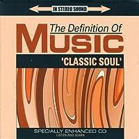 Definitive of Music: Classic Soul