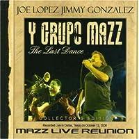 Last Dance-Mazz Live Reunion