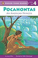 Pocahontas: An American Princess (Penguin Young Readers, Level 4)