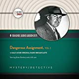 Dangerous Assignment (Classic Radio Collection)