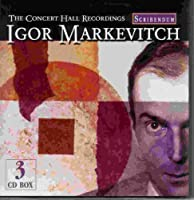 The Concert Hall Recordings - Igor Markevitch