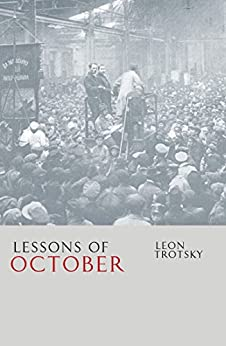 [Trotsky, Leon]のLessons of October (English Edition)