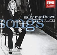 Sally Matthews: Songs (Schubert/Strauss/Poulenc)