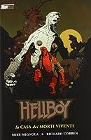 La casa dei morti viventi. Hellboy