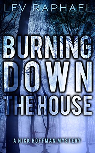 Download Burning Down the House (Nick Hoffman Mysteries Book 5) (English Edition) B0079QQCQE