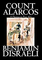 Count Alarcos -- A Drama In Five Acts