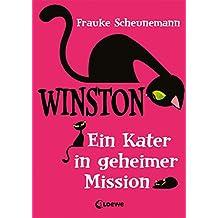 Winston 1 - Ein Kater in geheimer Mission