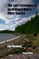 The Last Testament of an Ordinary Man & Other Stories