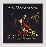 And Glory Shone