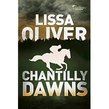 Chantilly Dawns (The Skullcap Trilogy)