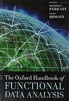 The Oxford Handbook of Functional Data Analysis (Oxford Handbooks)【洋書】 [並行輸入品]
