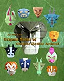 Hsi Min Tai's Origami Masks of Chinese zodiac animal (English Edition)