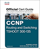 CCNP Routing and Switching TSHOOT 300-135 Official Cert Guide (English Edition)