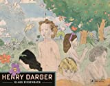 Henry Darger: With Henry Darger's the History of My Life